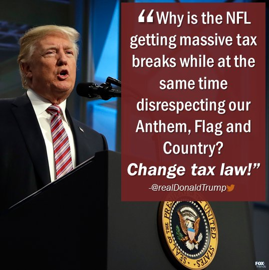 President Trump calls for tax law changes to end the NFL's 'massive tax breaks' https://t.co/zZtMKV3k3J