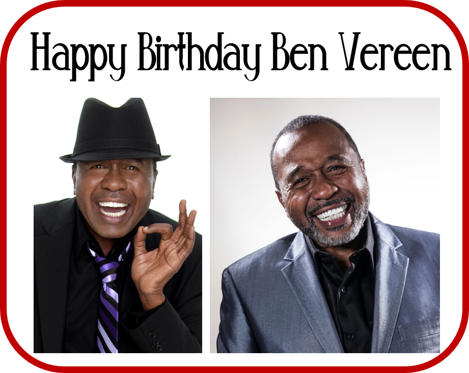 Happy Birthday Ben Vereen