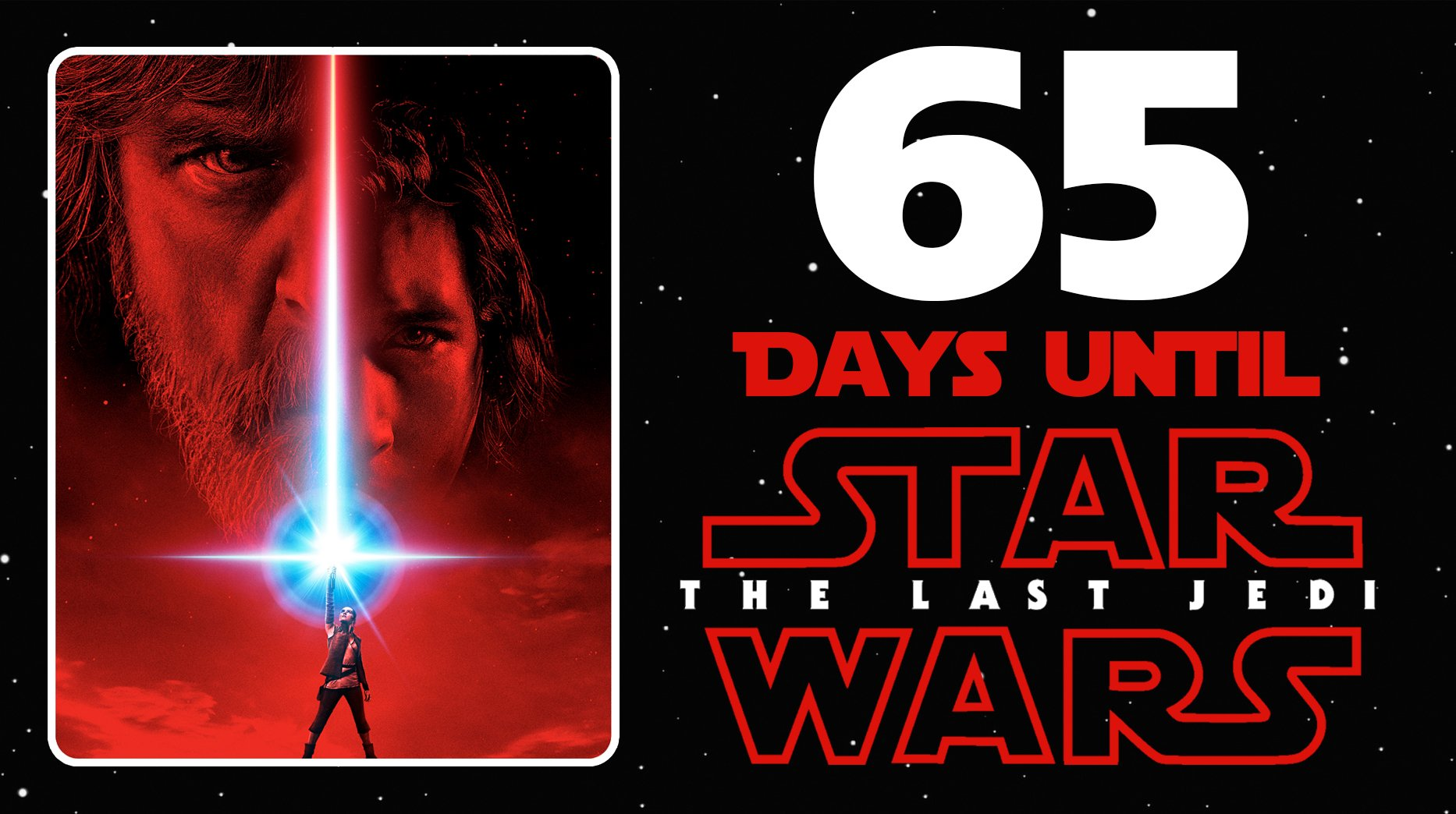 Only 65 days until @StarWars: #TheLastJedi! https://t.co/NuomMThoe9
