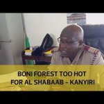 Boni Forest too hot for Al Shabaab