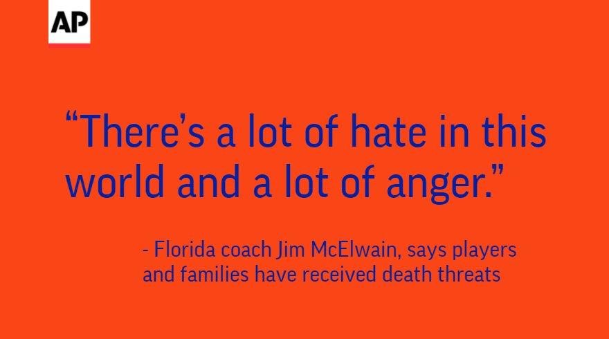 RT @AP_Top25: Coach: Florida players, families have received death threats @apmarklong