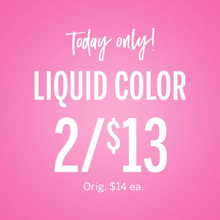 Today only: Liquid Color is 2/$13! Color us OBSESSED. Exclusions apply. https://t.co/TL0ct8WKzp https://t.co/U3JFvRuLal