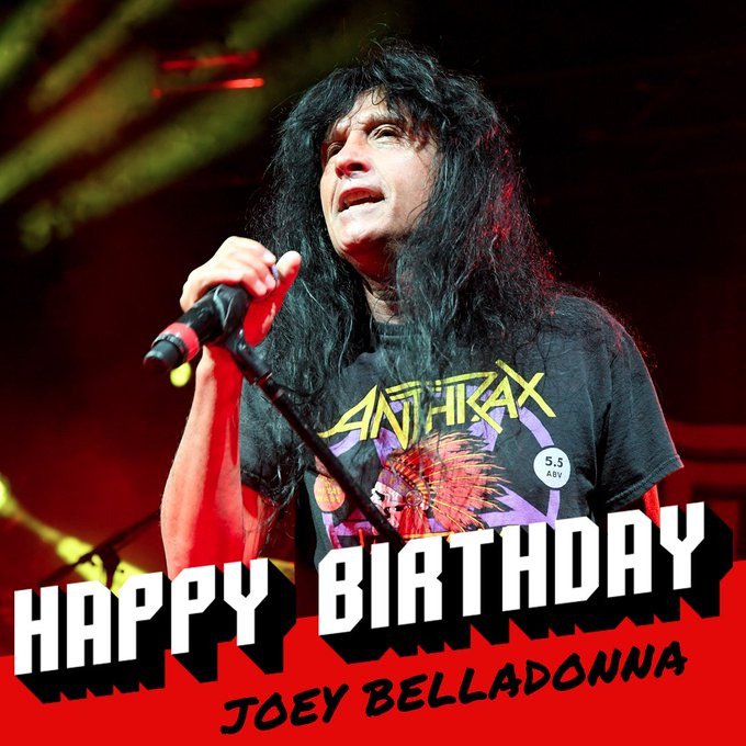 Happy 57th birthday to Joey Belladonna!