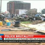 Kisumu residents say police beat them long after demos