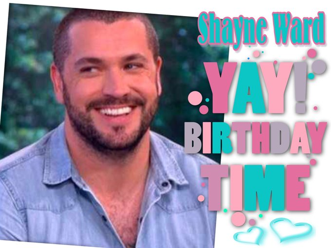 Happy Birthday to Shayne Ward, Iris Dahl, Davina McCall, Gary Kemp, Rav Wilding, Peter Bowles
