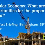 Join our #circulareconomy breakfast event, Birmingham, 25th Oct - what does it mean for property & construction? https://t.co/D2duX6Nyne