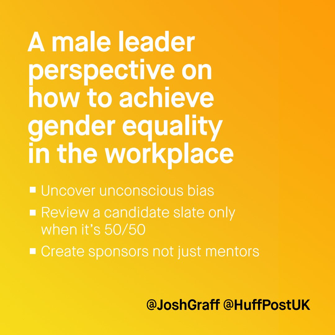 Powerful insights from @JoshGraff on role of men in advancing #genderequality in the #workplace via @HuffPostUK https://t.co/kykcVOJKQ6 https://t.co/zySagS1YvB