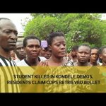 Student killed in Kondele demos, residents claim cops retrieved bullet