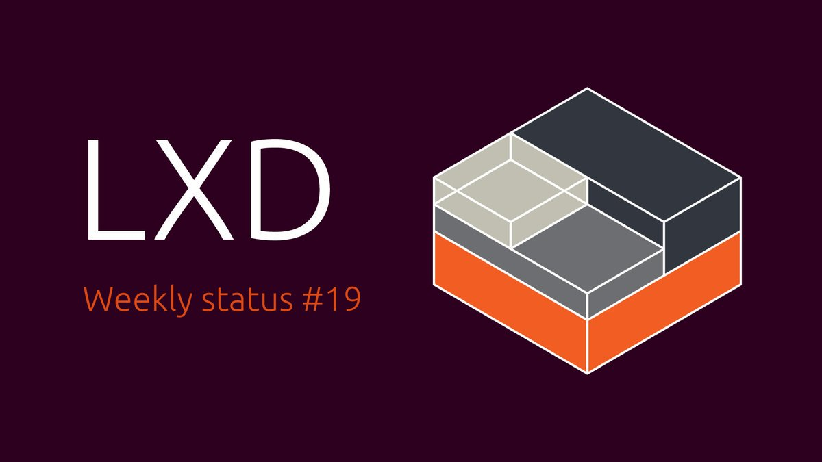 Ubuntu Insights: LXD Weekly Status #19
