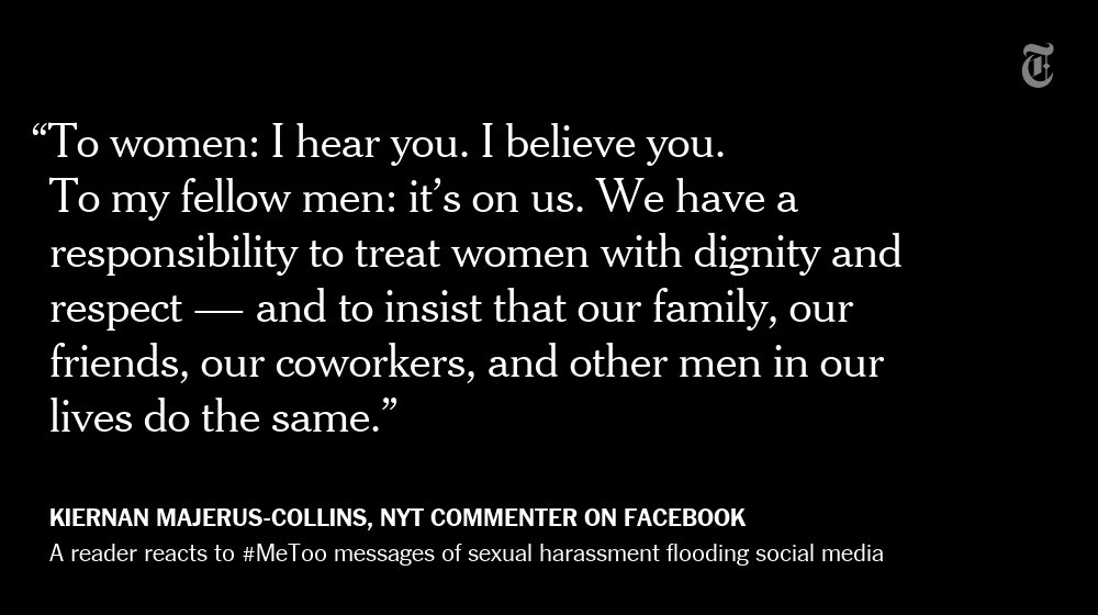 An NYT reader's reaction to #MeToo messages from women that have flooded social media https://t.co/5HfA8S61tR https://t.co/qMLgi8X954