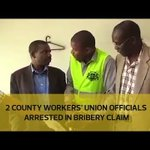 2 county workers' union officials arrested in bribery claim