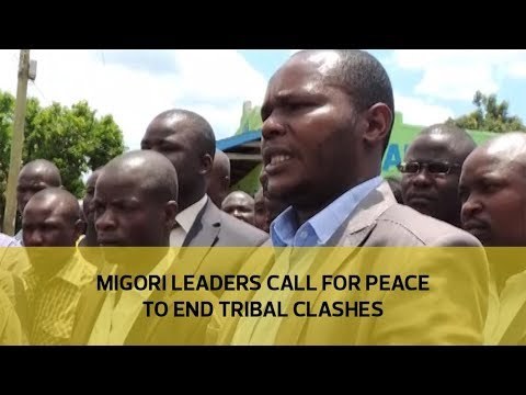 Migori leaders call for peace to end tribal clashes
