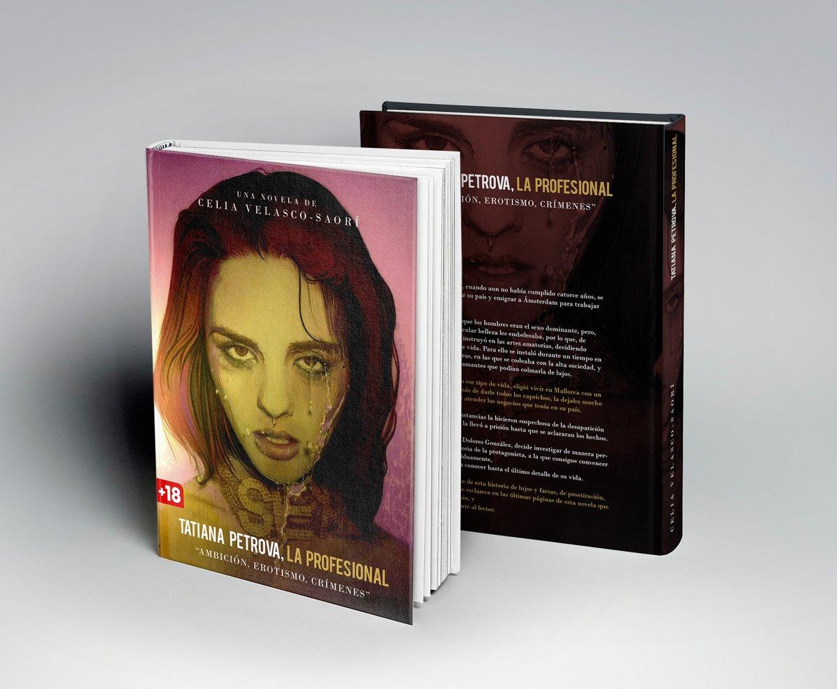 RT @josefume64: @CeliaVelasco1 , ya tiene a la venta su 5ª novela TATIANA PETROVA. LA PROFESIONAL https://t.co/L3lqYY9a4T