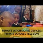 Remove VAT on digital devices, private schools tell govt