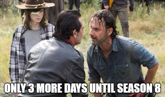 RT @valhallapics: #ThursdayThoughts: Just 3 more days until the #TWD premiere!  #TWD100 #TWDFamily https://t.co/LhjXax6FA5