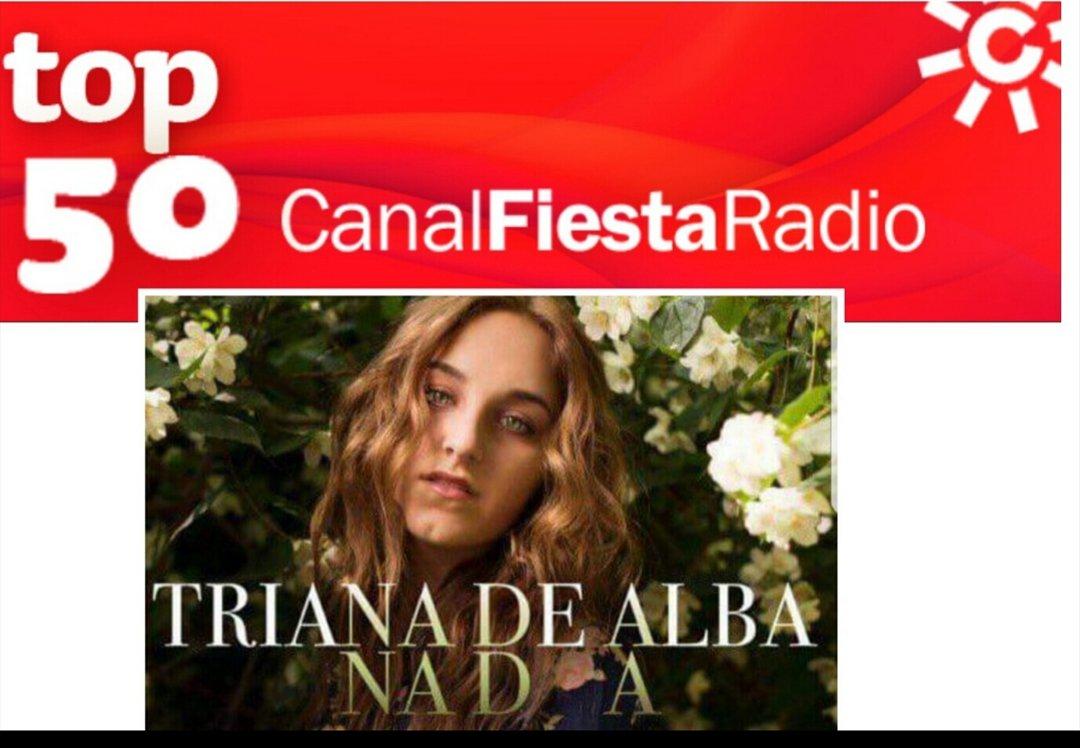 #N1CanalFiesta42 Voto por #Nada de @OficialTriana en el puesto 13 del #Top50 de @canalfiesta @dominguezja 20 https://t.co/JwasHjBkNN 34