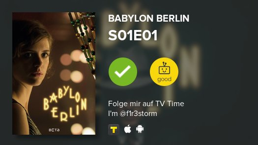 I've just watched episode S01E01 of Babylon Berlin!  https://t.co/etYvzofSdW #tvtime https://t.co/Uj083GiQCd