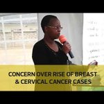 Concern over rise of breast and cervical cancer cases
