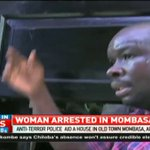 Anti-Terror police arrest a woman in Mombasa raid