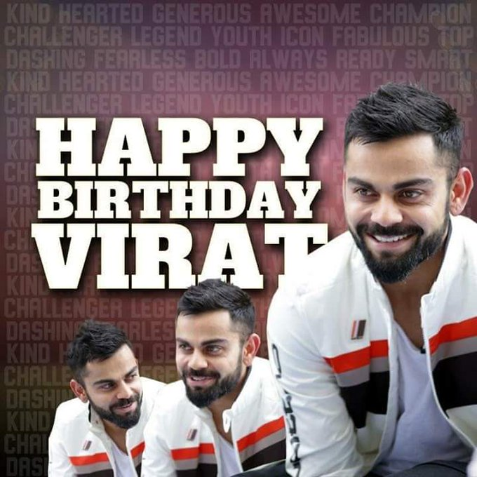 Happy birthday virat kohli.. .. only he has ability to break sachin\s record..