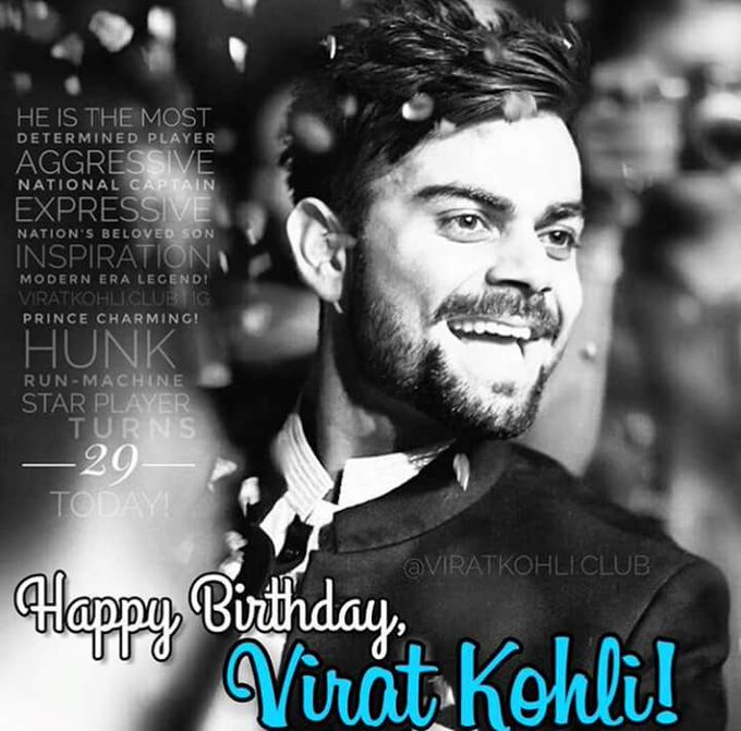 Happy 29th Birthday to Nation\s beloved Son, VIRAT KOHLI!   god bless you