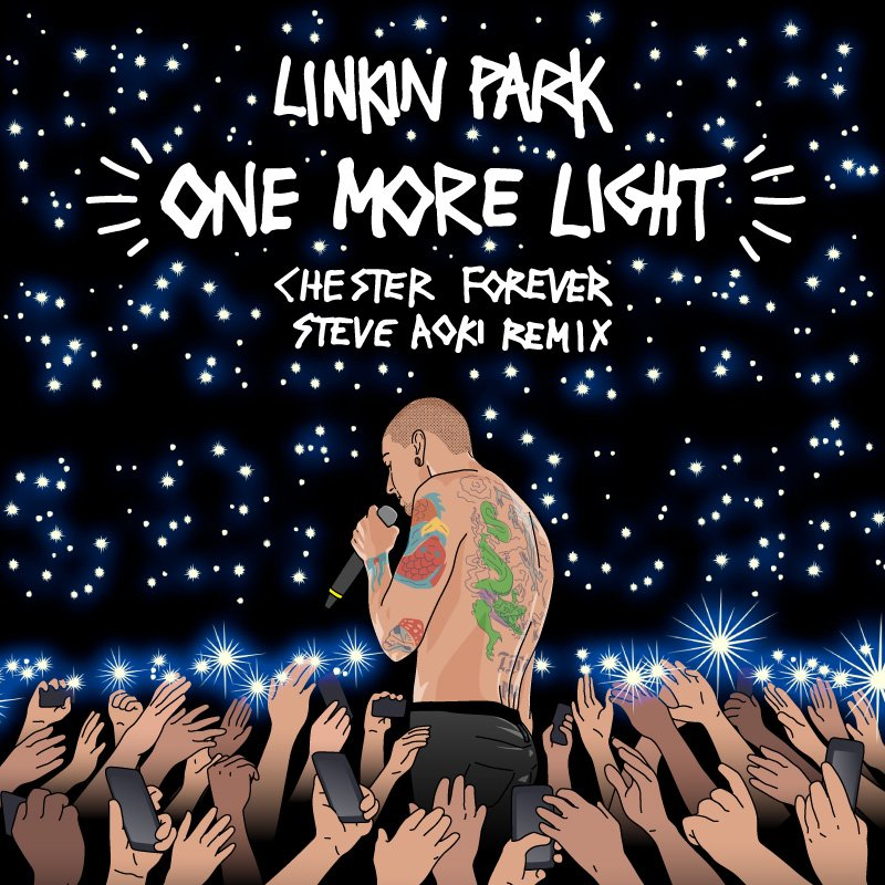 Listen to the #OneMoreLight (Chester Forever Remix) by @steveaoki now: https://t.co/5bvvxixpUZ https://t.co/Q0kJUGAU7G