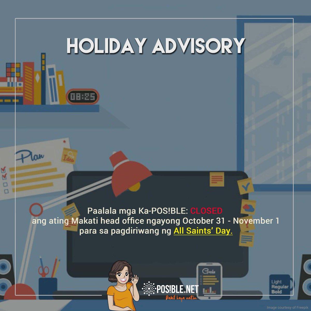 test Twitter Media - Paalala mga KaPOSIBLE: CLOSED ang ating Makati head office ngayong Oct31-Nov 1 para sa #Undas2017. Magkita-kita tayo muli sa Huwebes, Nov2. https://t.co/A9C7DpYqck