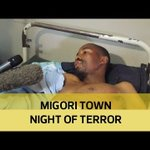 Migori town night of terror