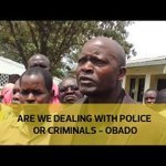Are we dealing with police or criminals - Obado