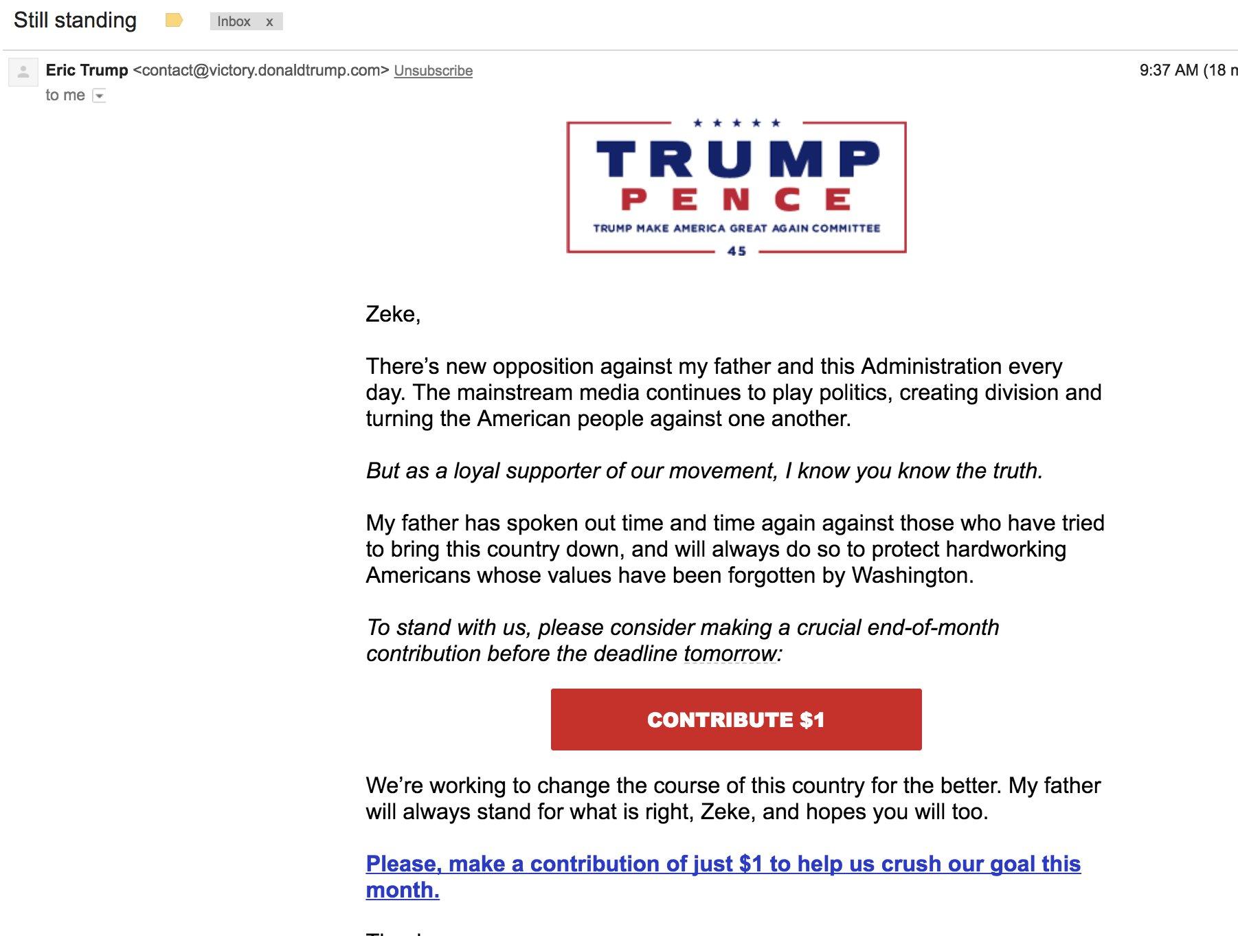 "New Trump fundraising email: ""Still standing"" https://t.co/o8XWo25jkZ"