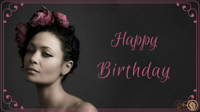 Happy 45th birthday to the amazingly talented Thandie Newton!