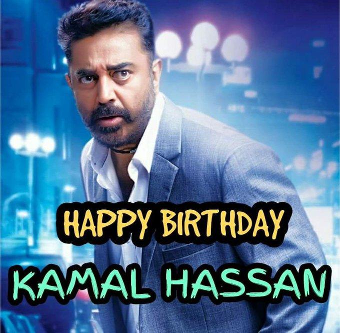 Happy Birthday Padmashree Dr.Kamal Haasan Kamal Hassan