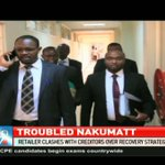 Nakumatt creditors opposed to appointment of an administrator