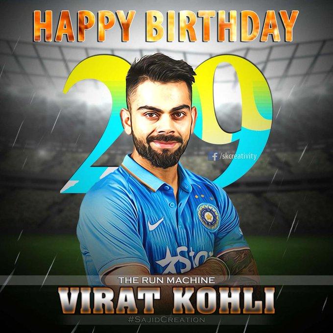 Happy Birthday Virat Kohli.. In advance.