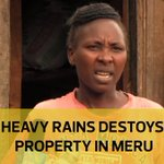 Heavy rains destroys property in Meru