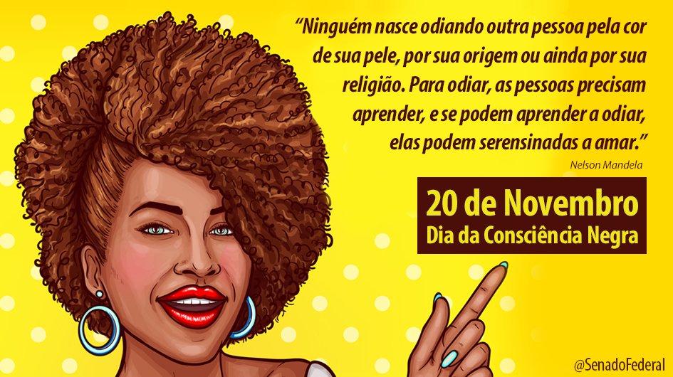 Hoje, 20 de novembro, celebra-se o Dia Nacional da Consciência Negra.