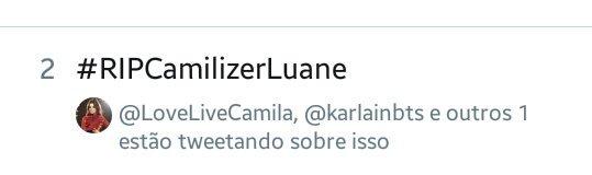 #RIPcamilizerLuane