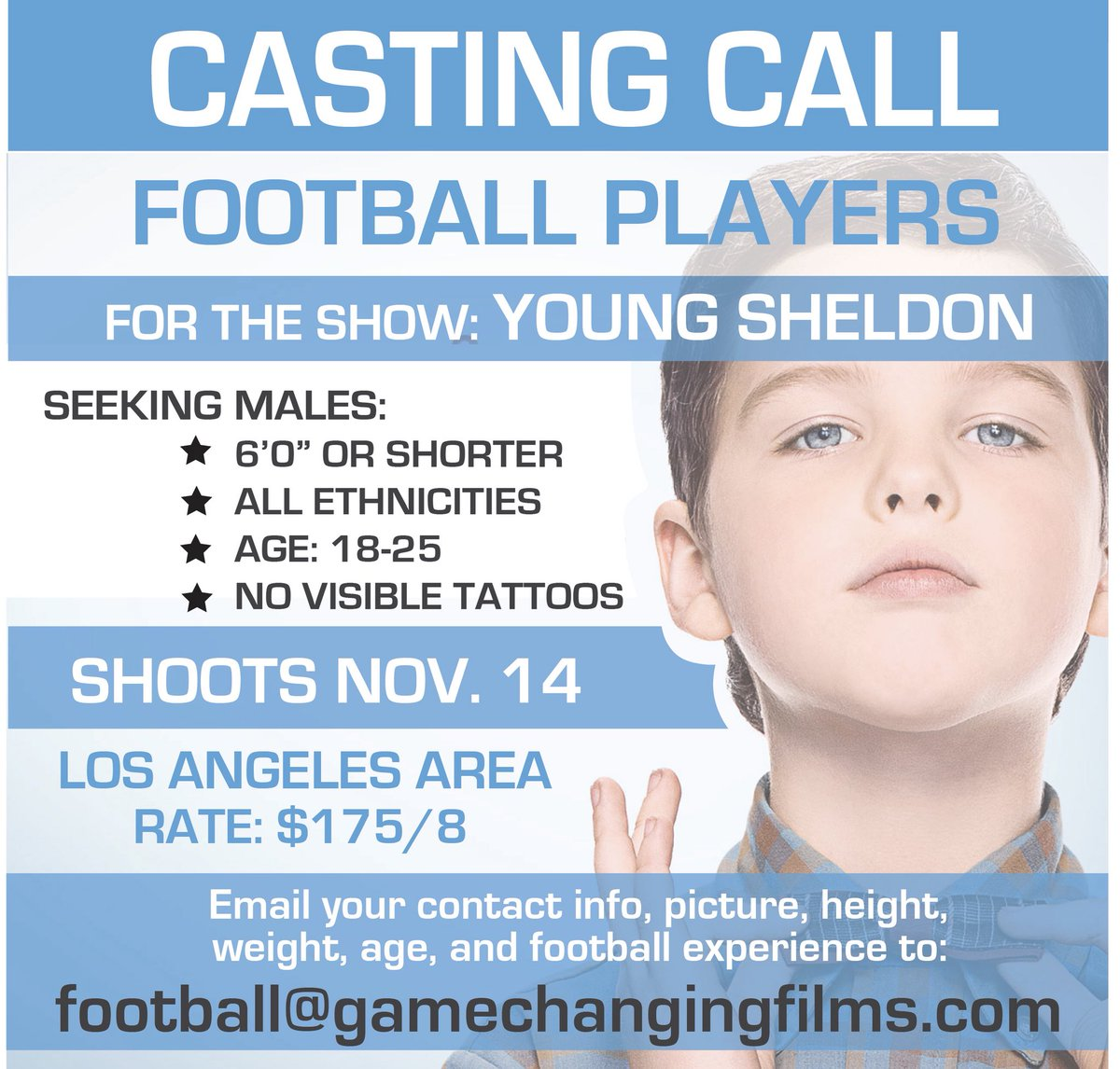 Need football players for another episode of @YoungSheldon Shoots in LA. Need to look YOUNG! If this is you, shoot us an email! https://t.co/2HJUGGYH3e