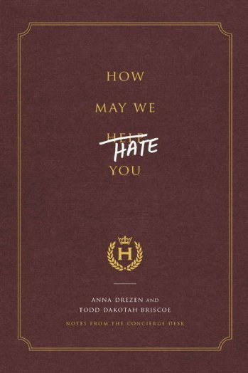 'How May We Hate You' Hotel Comedy in the Works at ABC