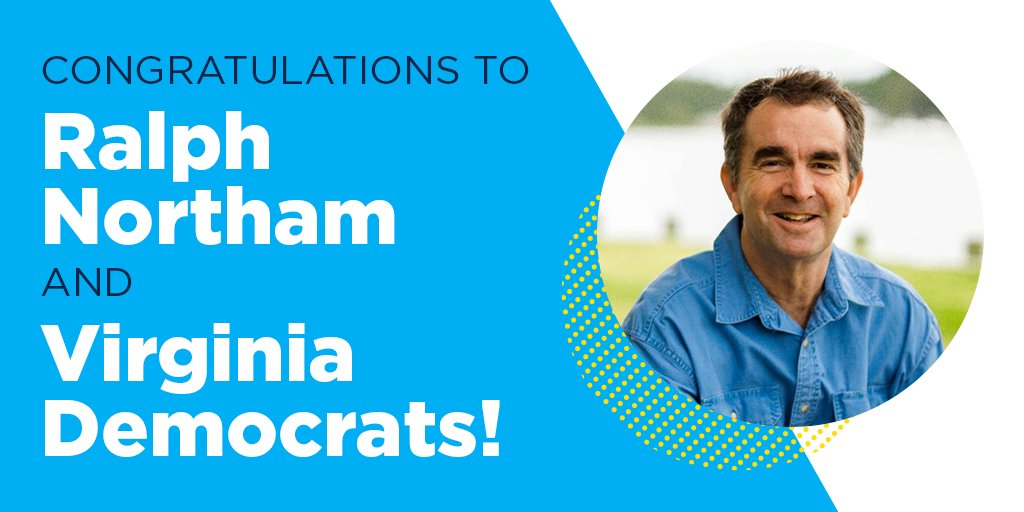 Congratulations @ralphnortham on your victory in Virginia today! This is a win for Democrats everywhere. #GameOnVA https://t.co/bnmWkABg8G