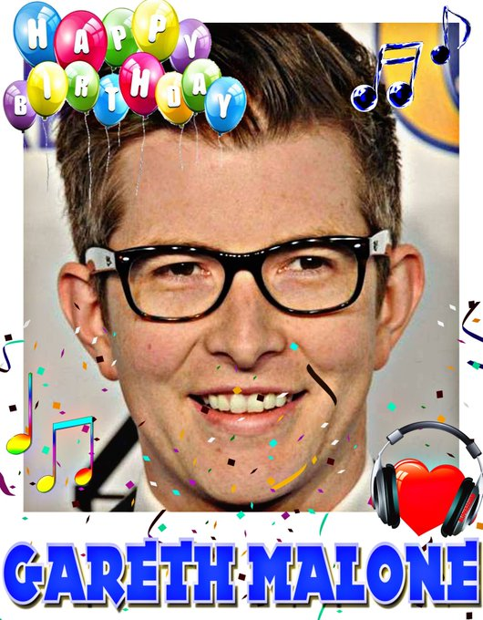 Happy Birthday Gareth Malone, Delta Goodrem, Robert David Hall, Finn Cole & Karen Dotrice