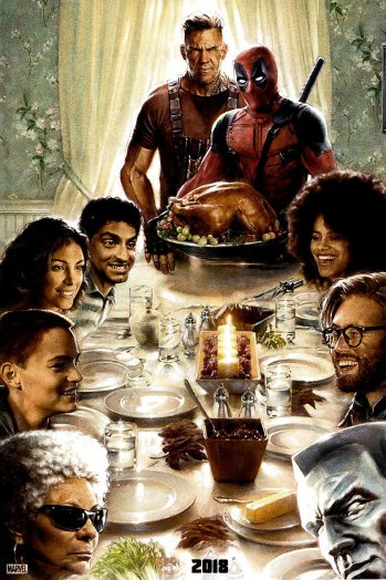 Deadpool2 poster comes in time for Thanksgiving @deadpoolmovie