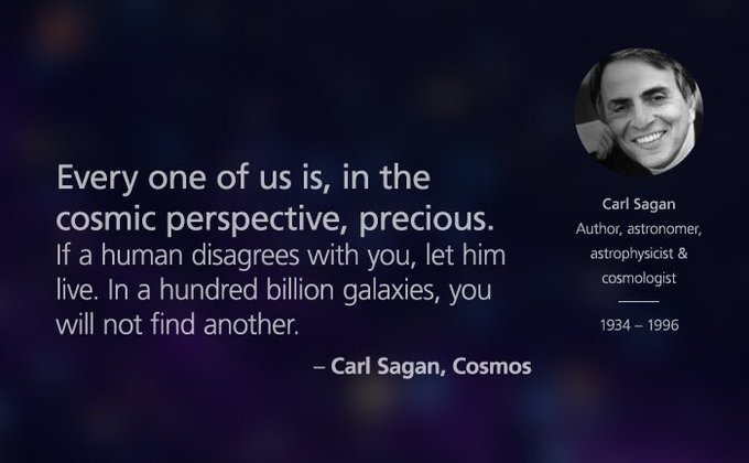 Happy birthday to Carl Sagan; a man who brilliantly communicated the beauty of the Cosmos and our place within it.