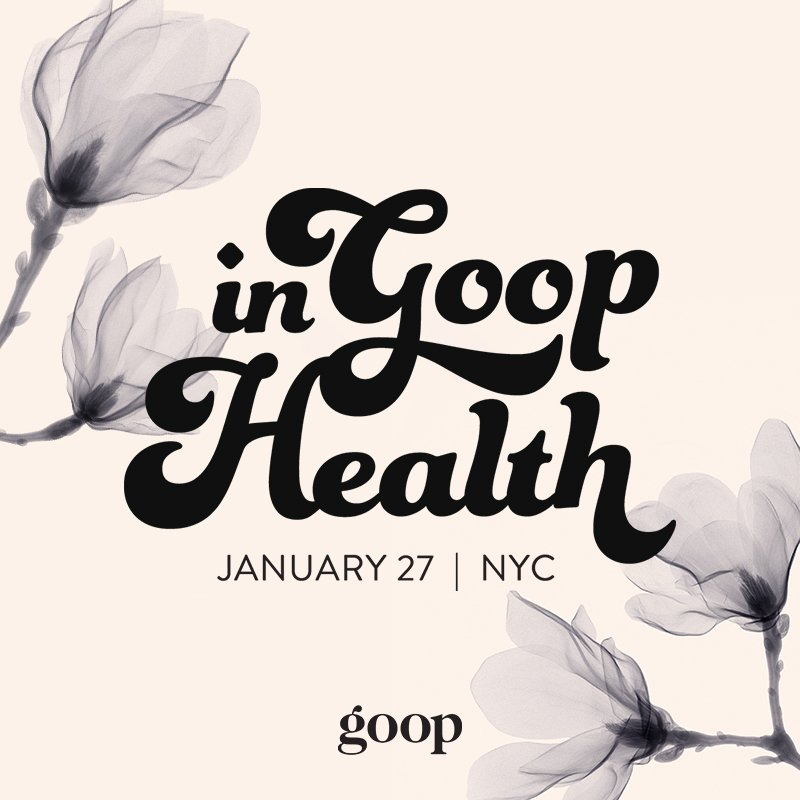 NYC friends! #ingoophealth is back January 27! cc: @goop Details here: https://t.co/6XDp7LHpiD https://t.co/PEbu55jTy2