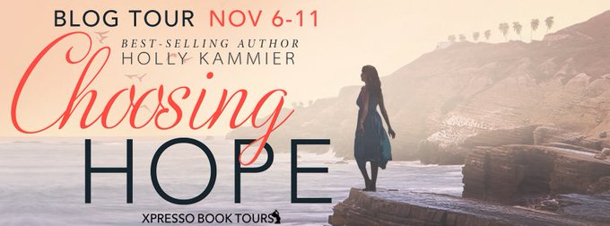 Blog Tour: Choosing Hope by Holly Kammier (Excerpt & Giveaway)