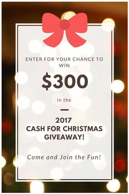 Cash for Christmas 2017 Giveaway