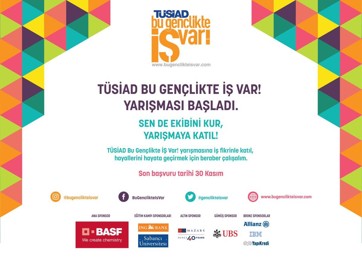 """test Twitter Media - """"TÜSİAD Bu Gençlikte İş Var"""" Girişimcilik yarışması başvuruları başladı. Son başvuru tarihi 30 Kasım. #bugenclikteisvar #tusiad https://t.co/Jvpt4ZSlVW"""