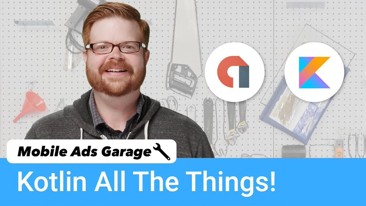 AdMob + Kotlin - Mobile Ads Garage #18