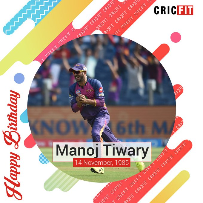 Cricfit Wishes Manoj Tiwary a Very Happy Birthday!