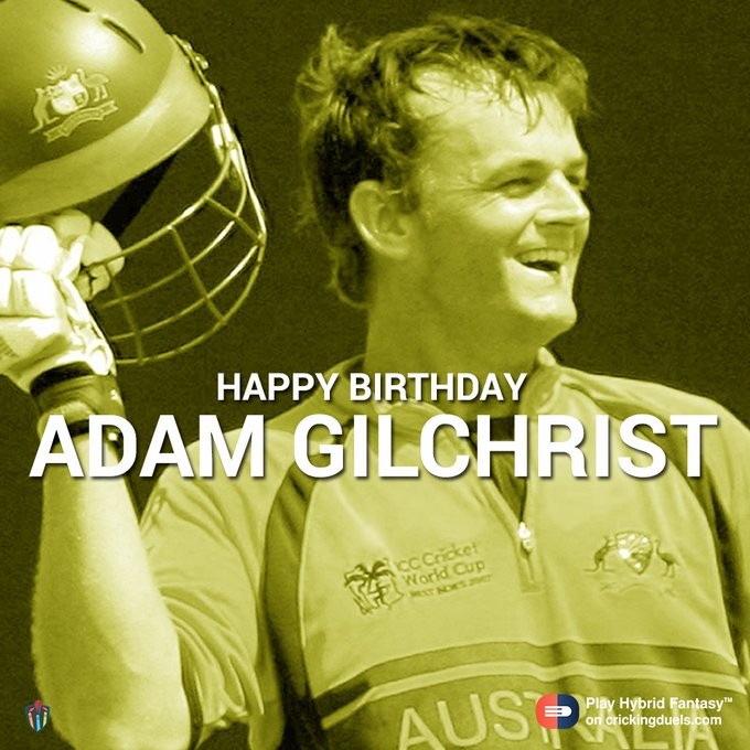 Happy birthday, Adam Gilchrist!